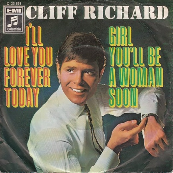 I'll Love You Forever Today / Girl You'll Be A Woman Soon