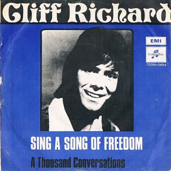 Sing A Song Of Freedom / A Thousand Conversations